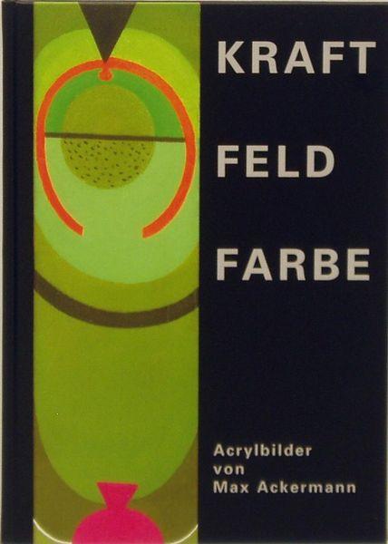 Bild Nr. 3056 — Max Ackermann (1887-1975): Kraft – Feld – Farbe
